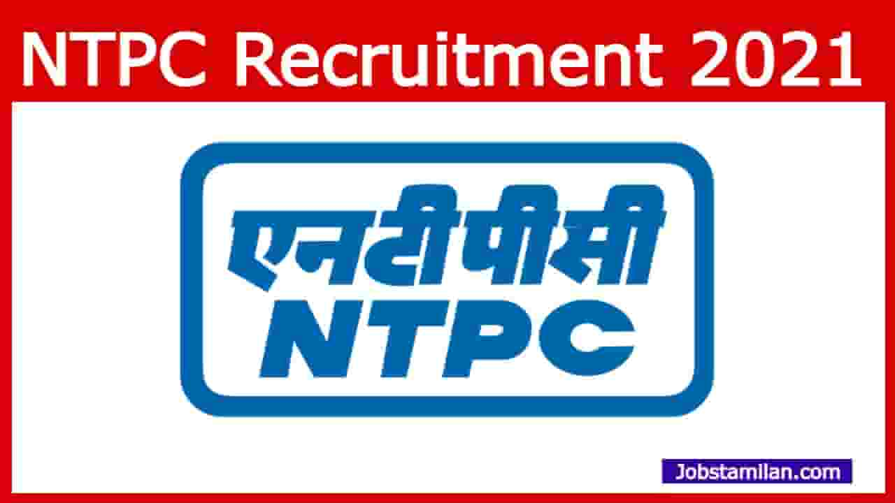 NTPC Recruitment 2021 - Apply Online 22 Executive, and Various Post