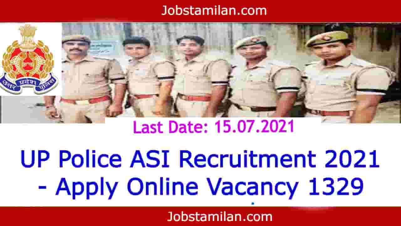 UP Police ASI Recruitment 2021 - Apply Online Vacancy 1329