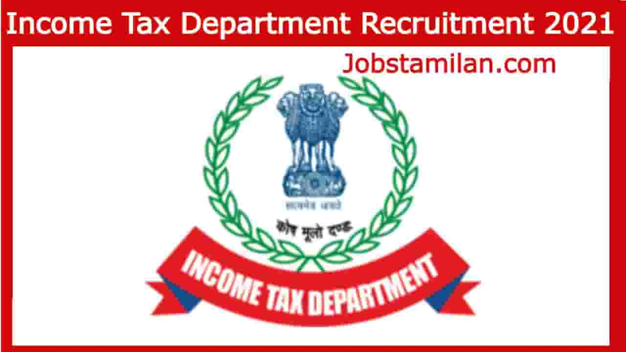 Income Tax Department Recruitment 2021 - Apply Online 155 Inspector of Income Tax, Multi Tasking Staff Post